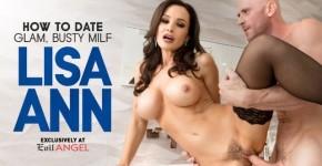 Evil Angel - How To Date Glam, Buxom MILF Lisa Ann Sucks His Big Hard-On Scene 1, StValentine