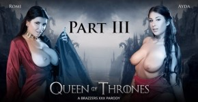Threesome In  Brothel With Ayda Swinger And Romi Rain. Queen Of Thrones Part 3 (A XXX Parody), Brazzers